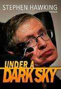Stephen Hawking reads Under a Dark Sky